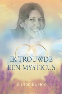 """ECIW boek """"Ik trouwde een mysticus"""" door Kirsten Buxton"""