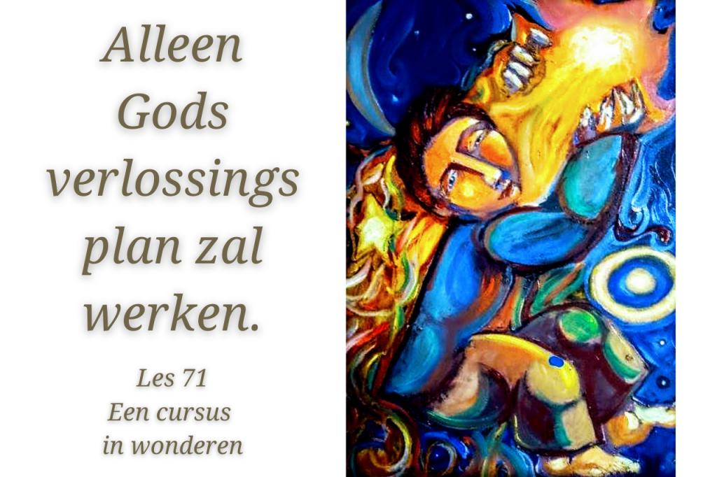 Een cursus in wonderen les 71