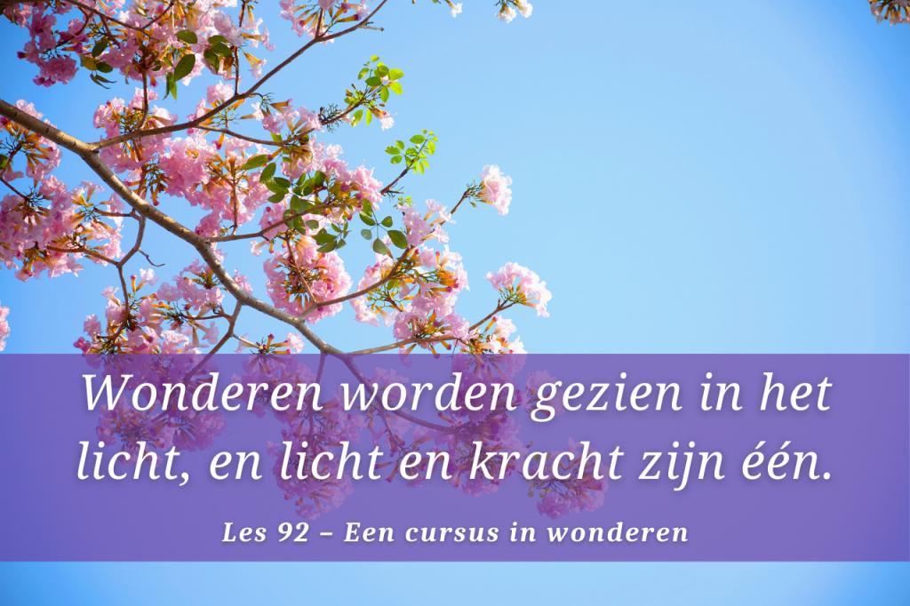 Een cursus in wonderen les 92