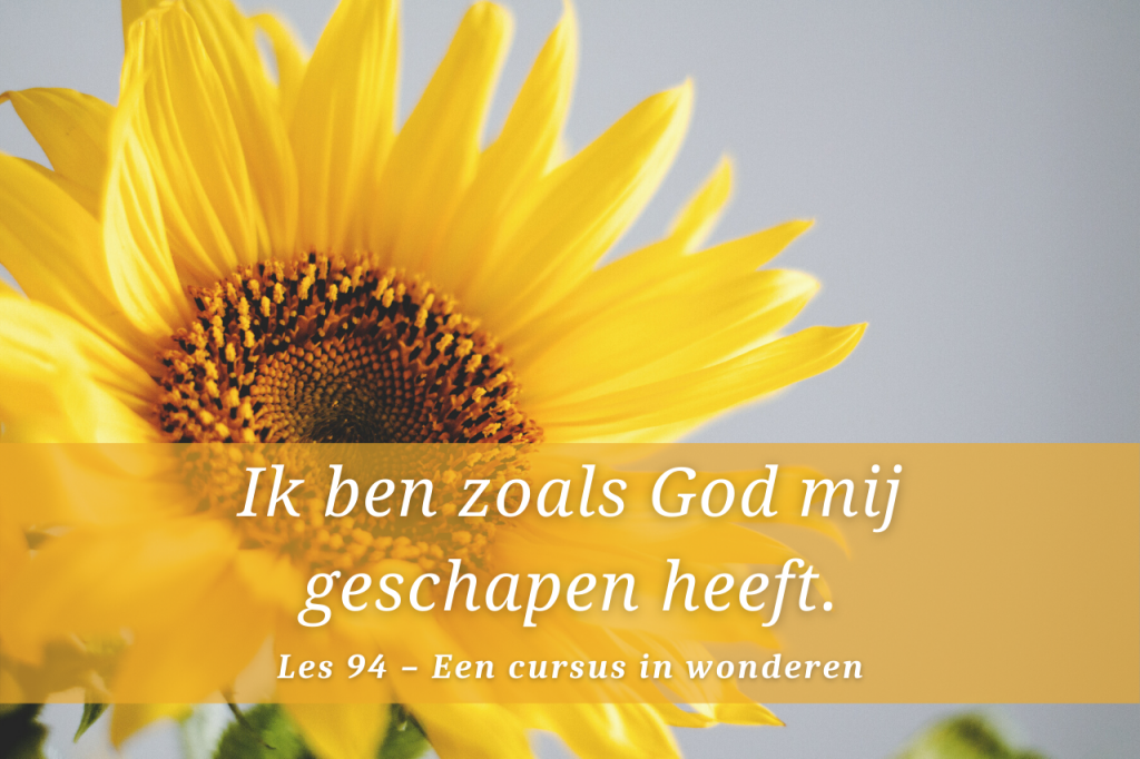 Een cursus in wonderen les 94