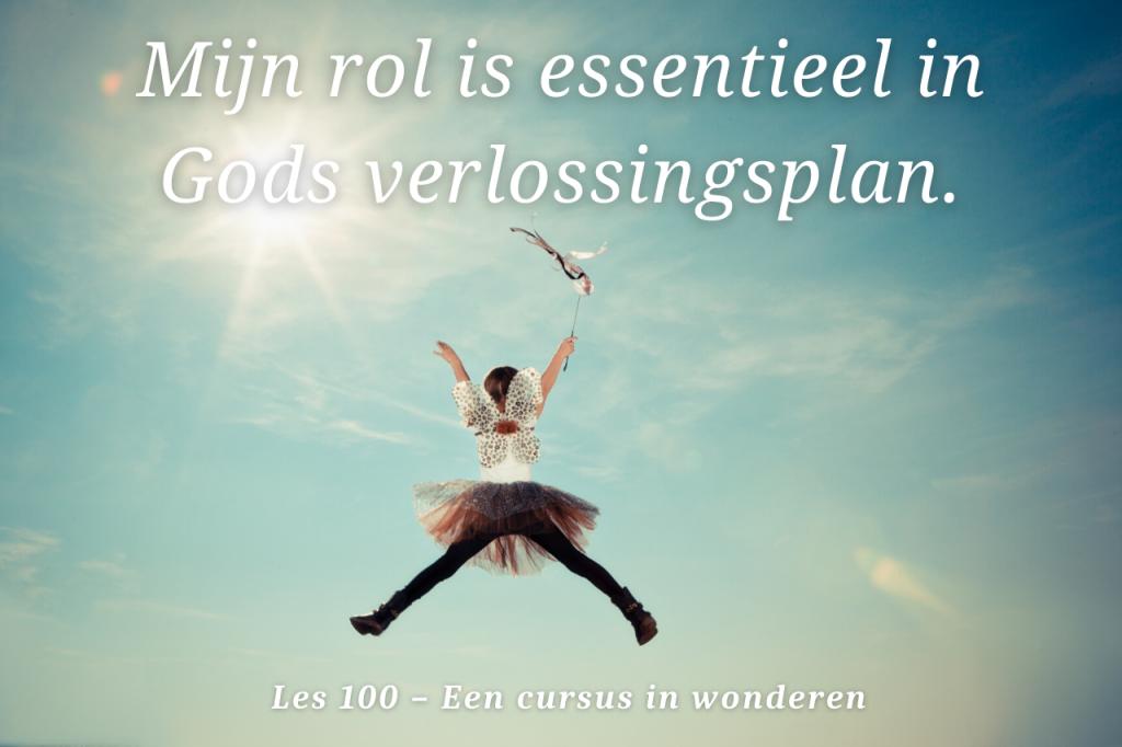 Een cursus in wonderen les 100